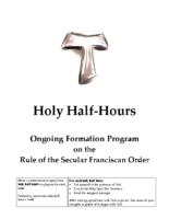 OFS Holy Half Hours on the Rule – Kathy Taormina OFS
