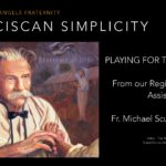 PLAYING FOR THE ANTELOPE - Fr. Michael Scully, OFM Cap